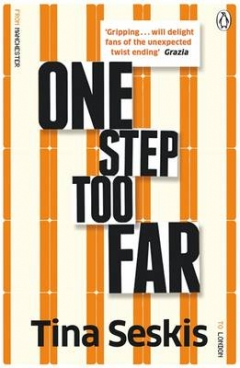 One Step Too Far One Step Too Far, Tina Seskis